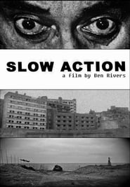 Streaming sources for Slow Action