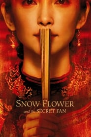 Streaming sources for Snow Flower and the Secret Fan