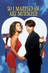 Streaming sources for So I Married an Axe Murderer