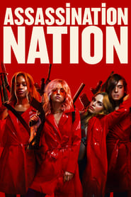 Streaming sources for Assassination Nation