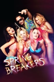 Streaming sources for Spring Breakers