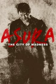 Streaming sources for Asura The City of Madness