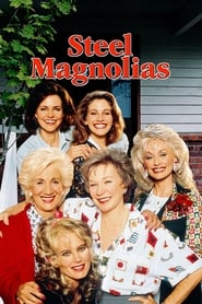Streaming sources for Steel Magnolias