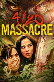 Streaming sources for 420 Massacre