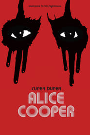 Streaming sources for Super Duper Alice Cooper