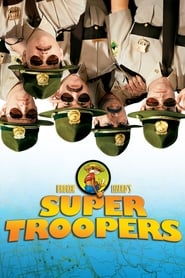 Streaming sources for Super Troopers