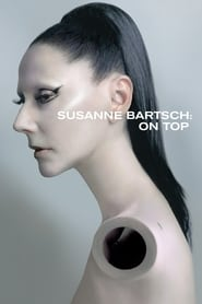 Streaming sources for Susanne Bartsch On Top