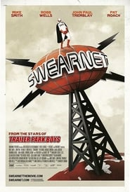 Streaming sources for Swearnet The Movie