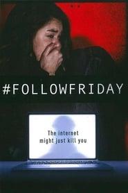 FollowFriday Poster