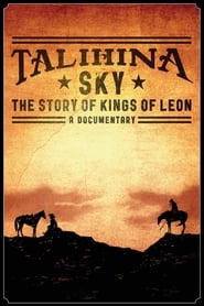 Streaming sources for Talihina Sky The Story of Kings of Leon