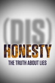 DisHonesty The Truth About Lies Poster