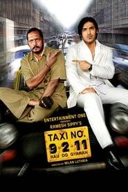 Streaming sources for Taxi No 9 2 11 Nau Do Gyarah