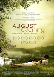 Streaming sources for August Evening