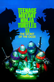 Streaming sources for Teenage Mutant Ninja Turtles II The Secret of the Ooze