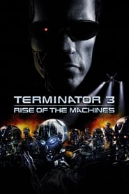 Streaming sources for Terminator 3 Rise of the Machines