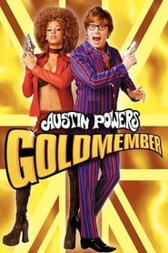 Streaming sources for Austin Powers in Goldmember