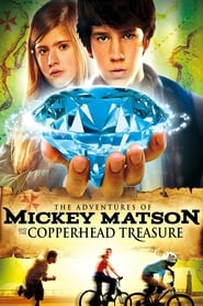 Streaming sources for The Adventures of Mickey Matson and the Copperhead Treasure