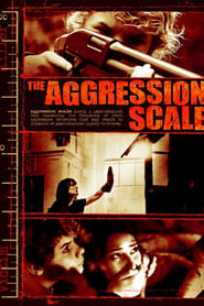 Streaming sources for The Aggression Scale