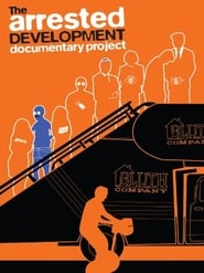Streaming sources for The Arrested Development Documentary Project