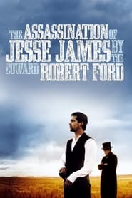 Streaming sources for The Assassination of Jesse James by the Coward Robert Ford