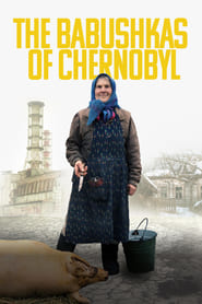 Streaming sources for The Babushkas of Chernobyl