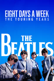 Streaming sources for The Beatles Eight Days a Week  The Touring Years