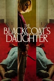Streaming sources for The Blackcoats Daughter