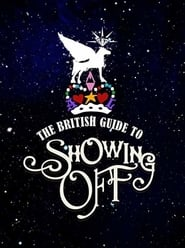 Streaming sources for The British Guide to Showing Off