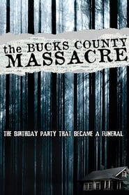 Streaming sources for The Bucks County Massacre