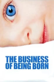 Streaming sources for The Business of Being Born