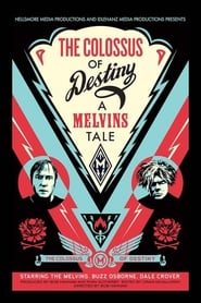 Streaming sources for The Colossus of Destiny A Melvins Tale