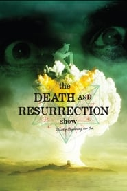 Streaming sources for The Death and Resurrection Show