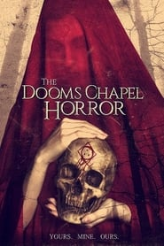 Streaming sources for The Dooms Chapel Horror