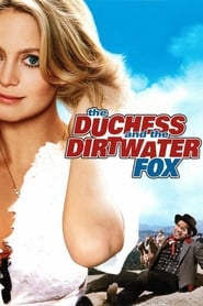 Streaming sources for The Duchess and the Dirtwater Fox