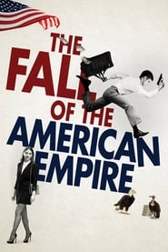 Streaming sources for The Fall of the American Empire
