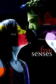 Streaming sources for The Five Senses
