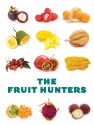 Streaming sources for The Fruit Hunters