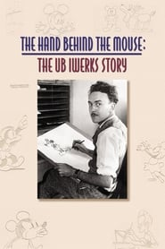 Streaming sources for The Hand Behind the Mouse The Ub Iwerks Story