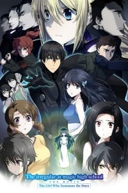 Streaming sources for The Irregular at Magic High School The Girl Who Calls the Stars