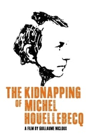 Streaming sources for The Kidnapping of Michel Houellebecq