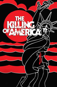Streaming sources for The Killing of America