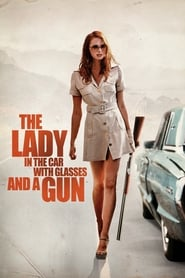 Streaming sources for The Lady in the Car with Glasses and a Gun