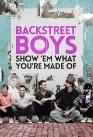 Streaming sources for Backstreet Boys Show Em What Youre Made Of