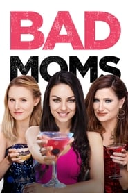 Streaming sources for Bad Moms
