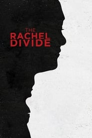 Streaming sources for The Rachel Divide