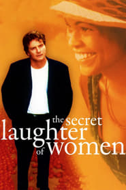 Streaming sources for The Secret Laughter of Women