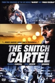 Streaming sources for The Snitch Cartel