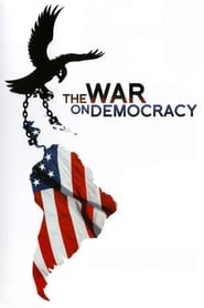 Streaming sources for The War on Democracy