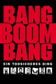 Streaming sources for Bang Boom Bang