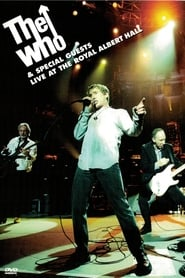 Streaming sources for The Who  Special Guests Live at the Royal Albert Hall